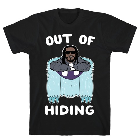Out Of Hiding T-Shirt