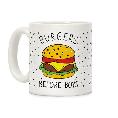 Burgers Before Boys Coffee Mug
