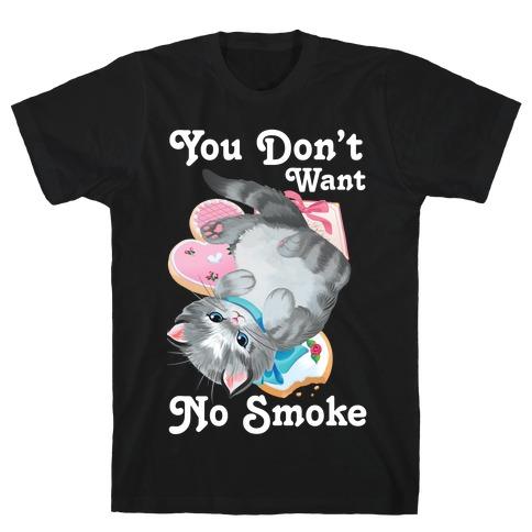 You Don't Want No Smoke Vintage Kitten T-Shirt