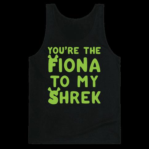 You're The Fiona To My Shrek Parody White Print Tank Top