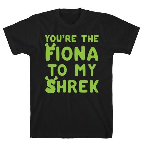 You're The Fiona To My Shrek Parody White Print T-Shirt