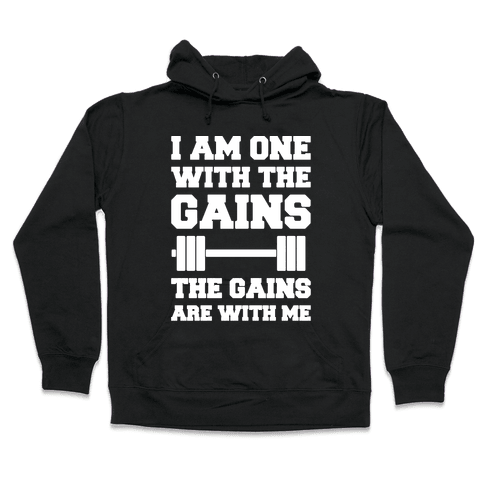 I Am One With The Gains The Gains Are With Me Parody White Print Hooded Sweatshirt