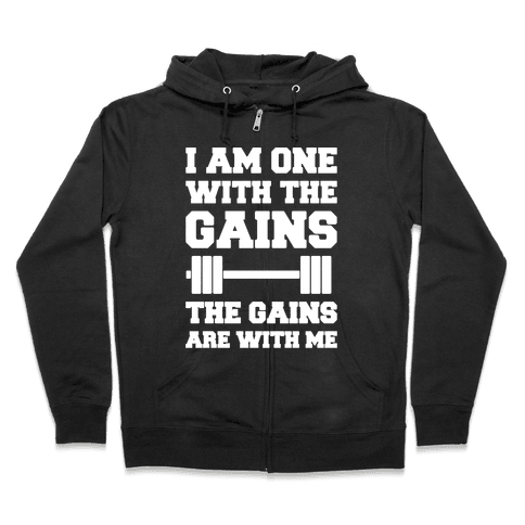 I Am One With The Gains The Gains Are With Me Parody White Print Zip Hoodie