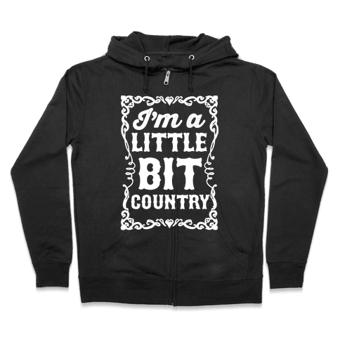 I'm A Little Bit Country Pair 1 Zip Hoodie