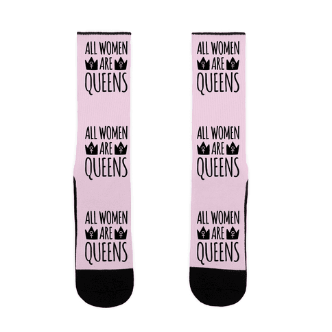 All Women Are Queens  Sock