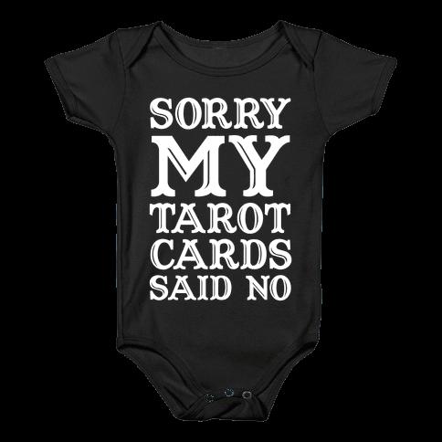 Sorry My Tarot Cards Said No Baby Onesy