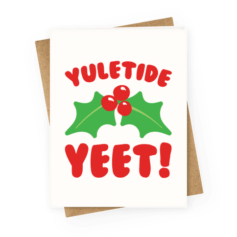 Yuletide Yeet Greeting Card