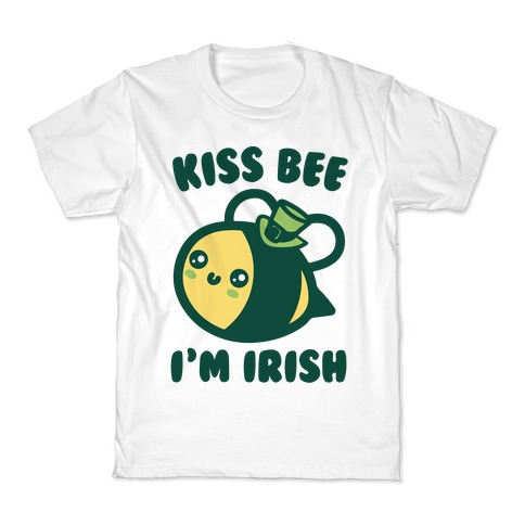 Kiss Bee I'm Irish Parody Kids T-Shirt