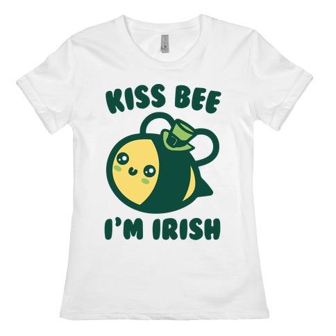 Kiss Bee I'm Irish Parody Womens T-Shirt