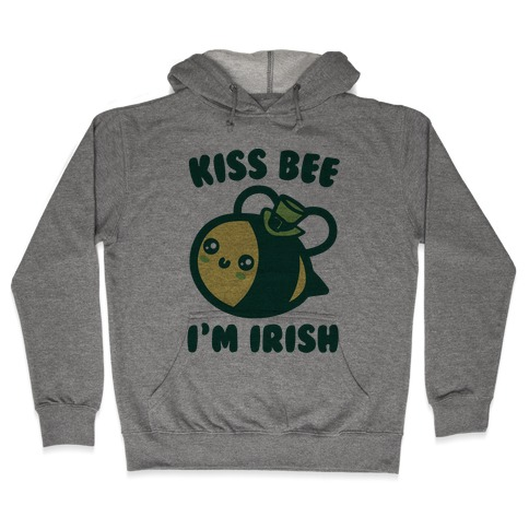 Kiss Bee I'm Irish Parody Hooded Sweatshirt