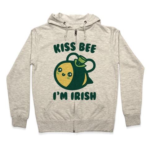 Kiss Bee I'm Irish Parody Zip Hoodie