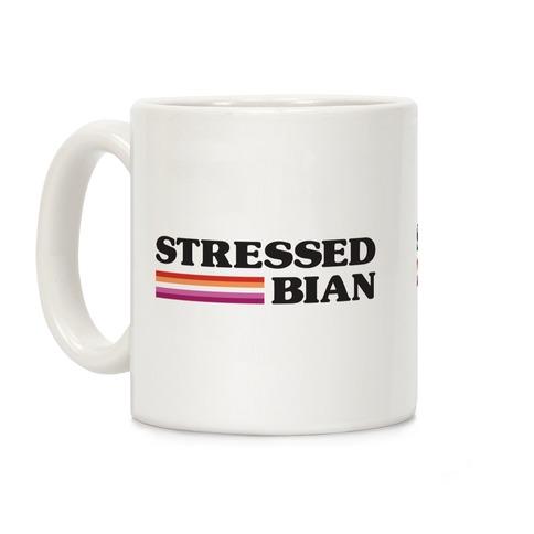 Stressedbian Stressed Lesbian Coffee Mug