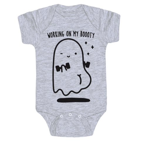 Working On My Boooty Ghost Baby Onesy