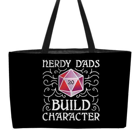 Nerdy Dads Build Character Weekender Tote