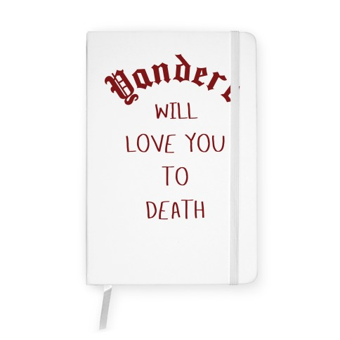 Yandere Will Love You To Death Notebook