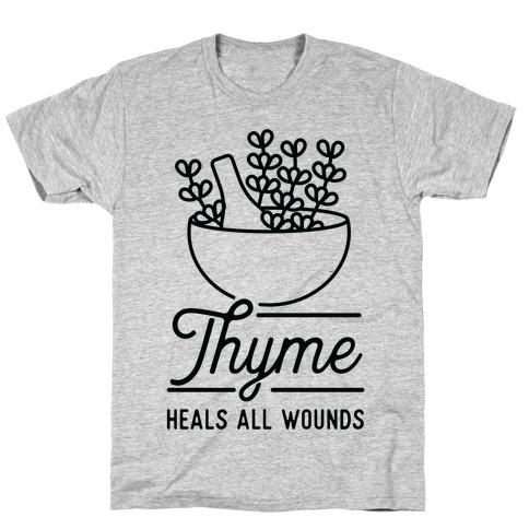 Thyme Heals All Wounds T-Shirt