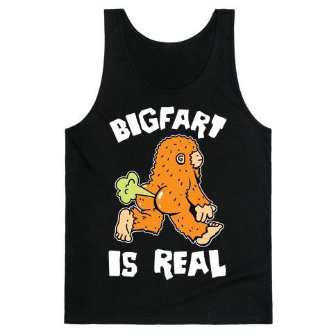 Bigfart Is Real Tank Top