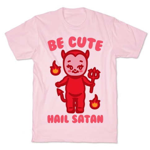 Be Cute Hail Satan Kewpie Parody White Print T-Shirt