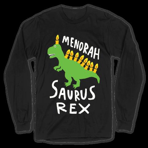 Menorah Saurus Rex Long Sleeve T-Shirt