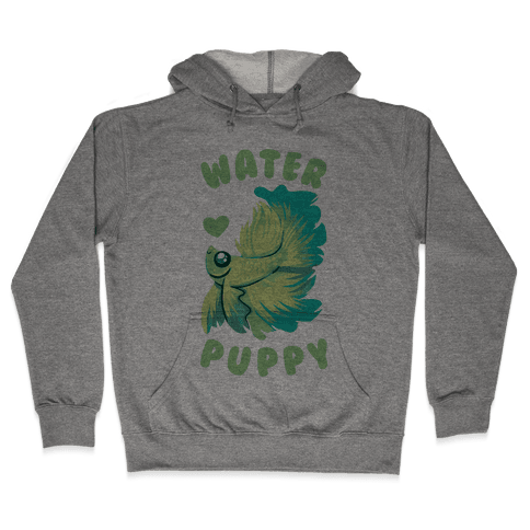 Water Puppy! Hooded Sweatshirt