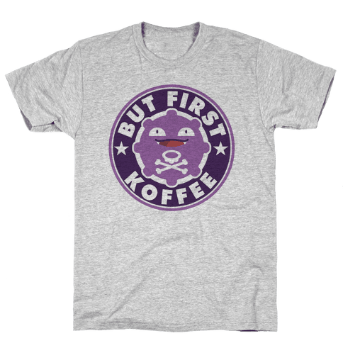But First Koffee Koffing Coffee Parody Mens T-Shirt