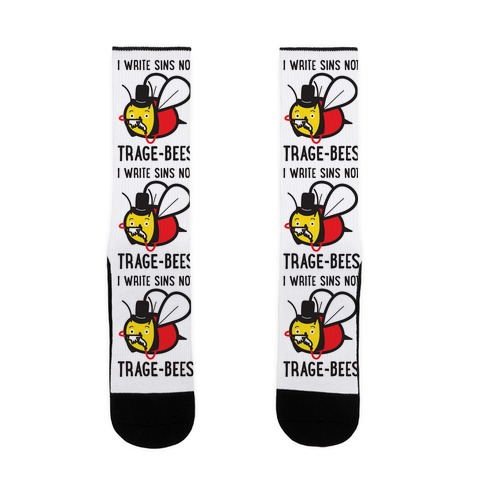 I Write Sins Not Trage-Bees Sock