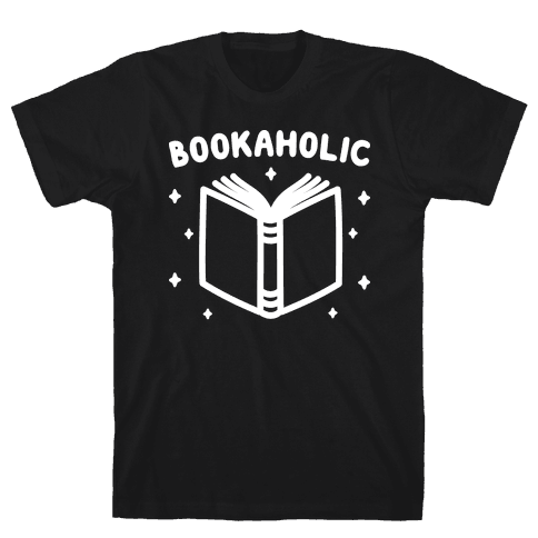 Bookaholic Mens T-Shirt