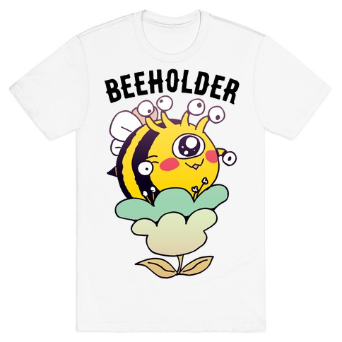 Beeholder T-Shirt