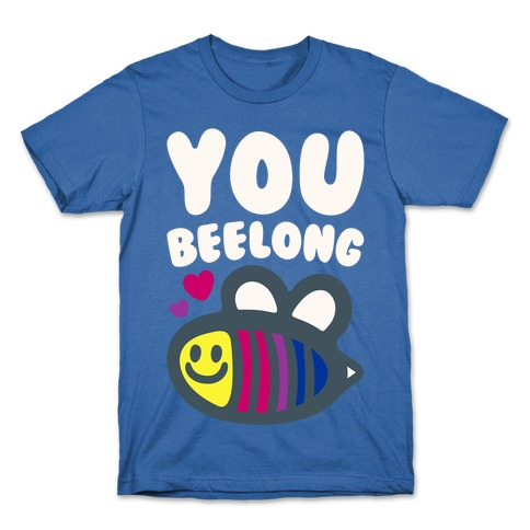 You Belong Bisexual Pride White Print T-Shirt