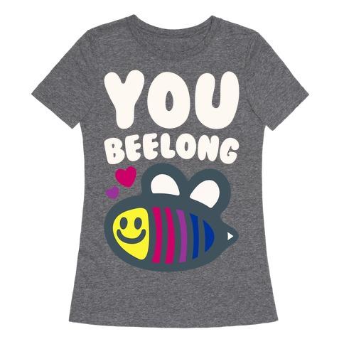 You Belong Bisexual Pride White Print Womens T-Shirt