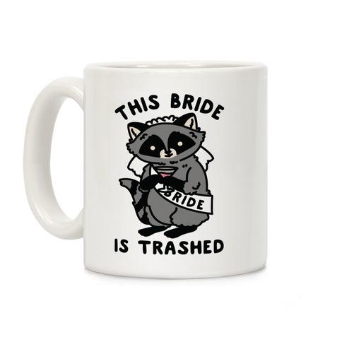 This Bride is Trashed Raccoon Bachelorette Party Coffee Mug