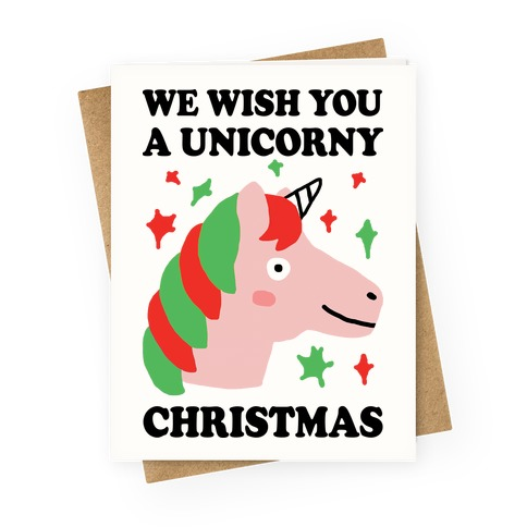 We Wish You A Unicorny Christmas Greeting Card