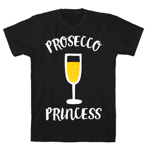 Prosecco Princess Mens T-Shirt