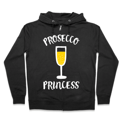 Prosecco Princess Zip Hoodie