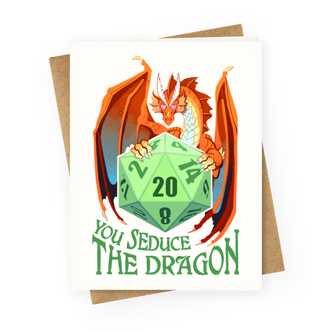 You Seduce The Dragon Greeting Card