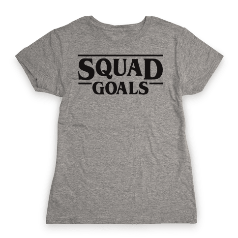 Stranger Squad Goals Parody (Black) Womens T-Shirt