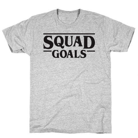 Stranger Squad Goals Parody (Black) Mens T-Shirt