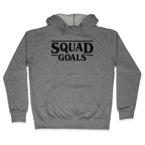 Stranger Squad Goals Parody (Black) Hooded Sweatshirt