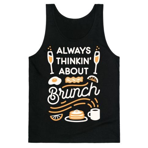 Always Thinkin' About Brunch Tank Top