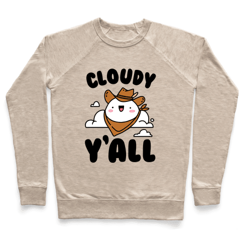 Cloudy Y'all Pullover