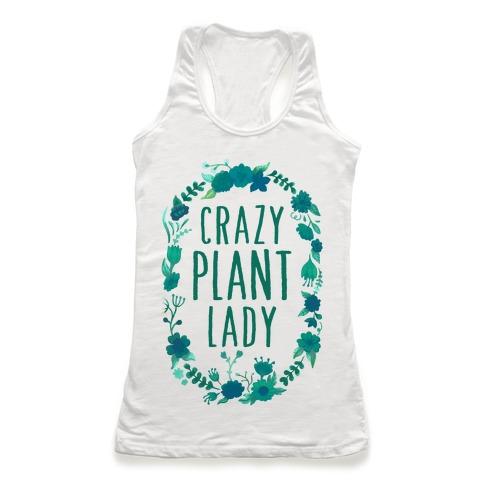 Crazy Plant Lady Racerback Tank Top