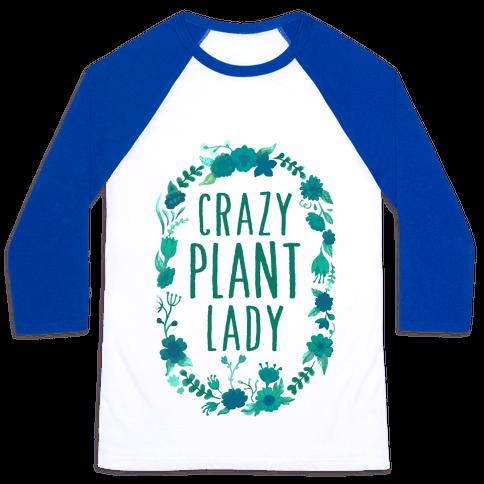 Crazy Plant Lady Baseball Tee