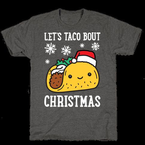 Let's Taco Bout Christmas Mens/Unisex T-Shirt
