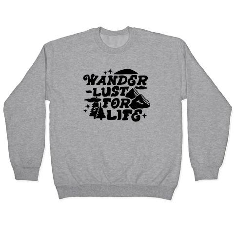 Wanderlust For Life Pullover