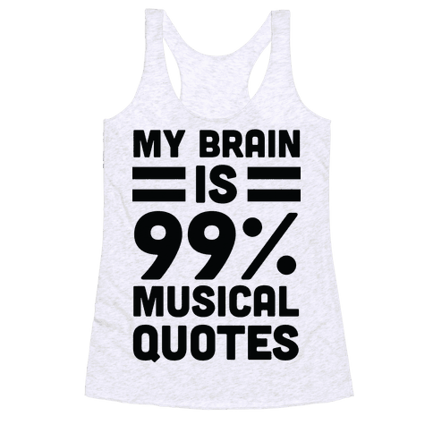 My Brain Is 99% Musical Quotes Racerback Tank Top