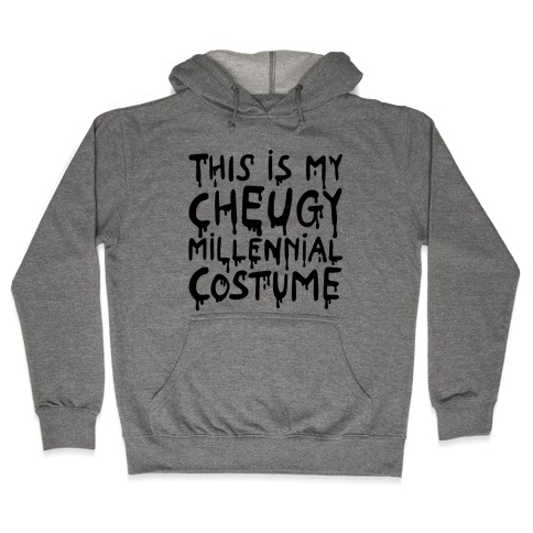 This Is My Cheugy Millennial Costume Hooded Sweatshirt