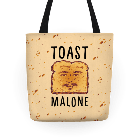 Toast Malone Tote