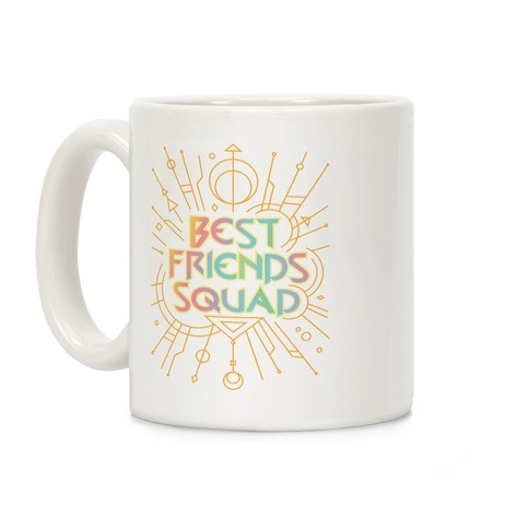 Best Friends Squad Coffee Mug