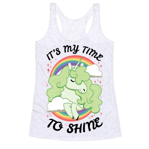 It's My Time To Shine Racerback Tank Top