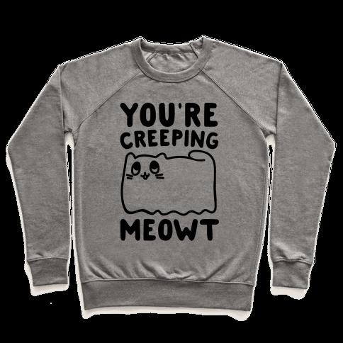 You're Creeping Meowt